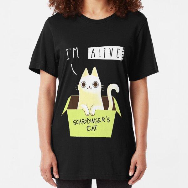 Schrodinger's cat : ALIVE! Slim Fit T-Shirt