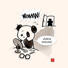 Woman! by Panda And Polar Bear