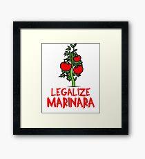 Legalize Marinara !  Framed Print