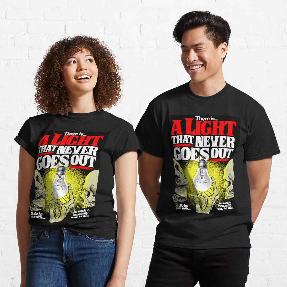 There's a Light Classic T-Shirt