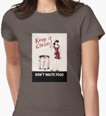 Keep it Clean Don't Waste Food Womens Fitted T-Shirt