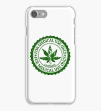 For medical use only - Cannabis - Hemp - Marijuana - 420 iPhone Case/Skin