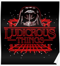 Ludicrous Things Poster