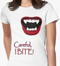 Careful, I BITE! Womens Fitted T-Shirt