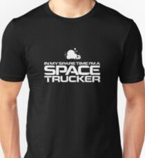 In My Spare Time I'm A Space Trucker Slim Fit T-Shirt