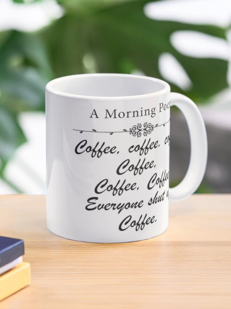 Un Poème Du Matin Sur Le Café Mug