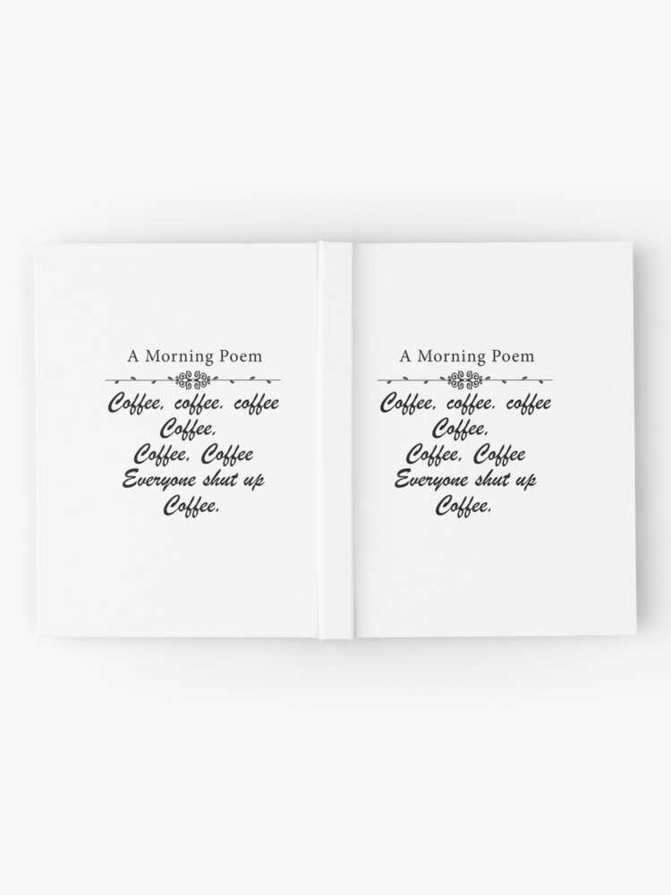 Alternate view of A MORNING POEM ABOUT COFFEE Hardcover Journal