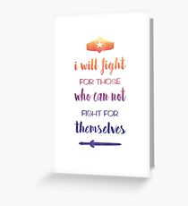 I Will Fight For Those Who Can Not Fight For Themselves Greeting Card