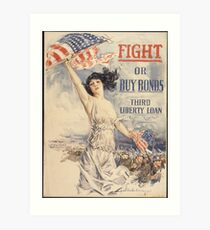 Fight or Buy Bonds Art Print