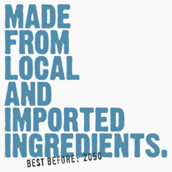 TShirtGifter presents: ingredients: local and imported