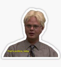 thats politics baby Sticker