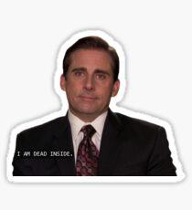 I am dead inside Sticker