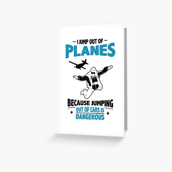 Je saute des avions - Sauter des voitures est dangereux Carte de vœux