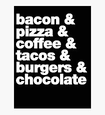 bacon, pizza, coffee, tacos, burgers, chocolate Photographic Print