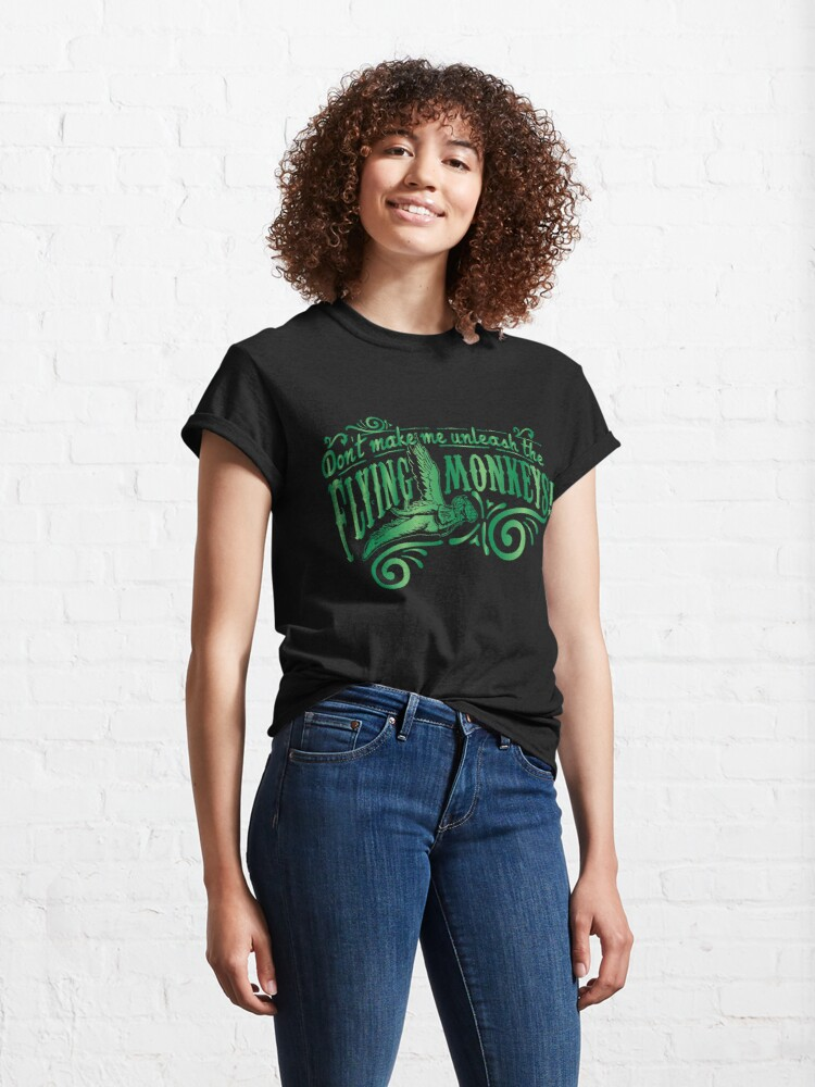 Alternate view of Don't Make Me Unleash the Flying Monkeys - Oz Inspired Collectibles Classic T-Shirt