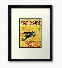 Aim High Framed Print