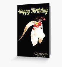 Happy Birthday, Capricorn! Greeting Card Greeting Card