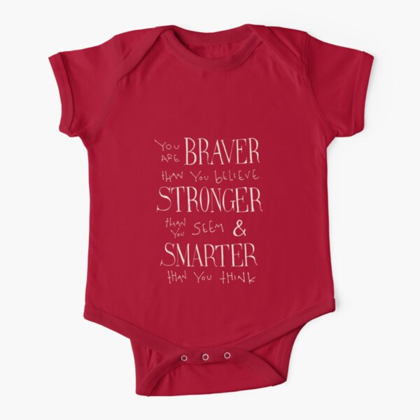 You are Braver Short Sleeve Baby One-Piece
