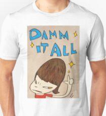 Yoshitomo Nara - Damn It All Unisex T-Shirt