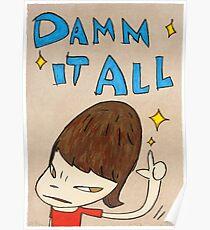 Yoshitomo Nara - Damn It All Poster