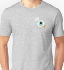 Hello Eyeball Unisex T-Shirt