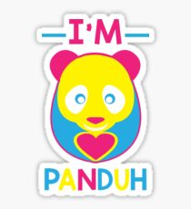 Im Pan Duh Shirt Sticker