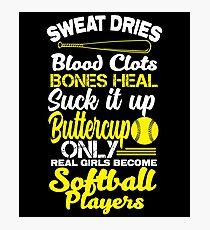 Only Real Girls Become Softball Players Shirt Photographic Print