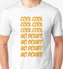 Cool Cool! T-Shirt