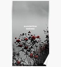 Summertime sadness - Lana del rey Poster