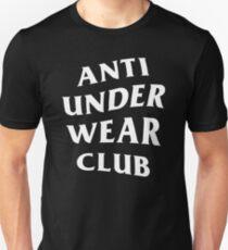 I Am Anti Underwear Unisex T-Shirt