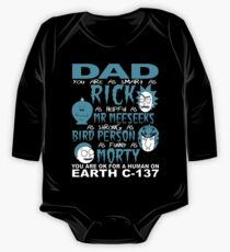Rick And Morty Fathers Day Dad You Are One Piece - Long Sleeve