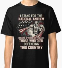 Veteran Stands For The National Anthem Classic T-Shirt