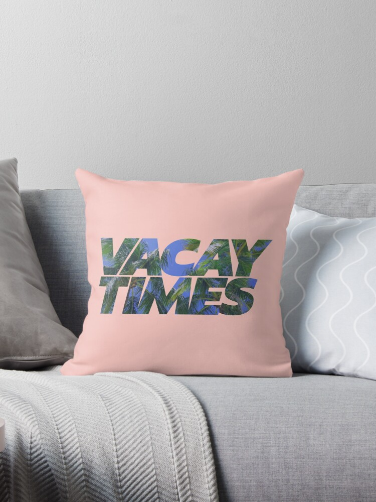 Vacay Times From Mike And Dave Need Wedding Dates Throw Pillow By Stetommo Redbubble