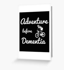 Mountain Biking Design - Adventure Before Dementia Greeting Card