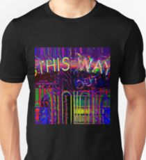 out this way Unisex T-Shirt