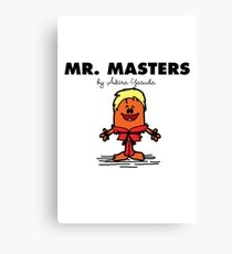 Mr Masters Canvas Print