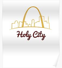 Funny HOLY CITY with St. Louis Skyline Poster