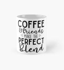 Coffee & Friends Make The Perfect Blend Mug