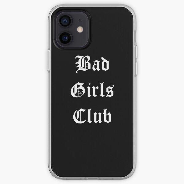 Bad Girls Club Coque souple iPhone