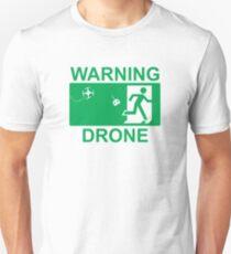 Warning Drone ! T-Shirt
