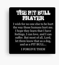 THE PIT BULL PRAYER Canvas Print