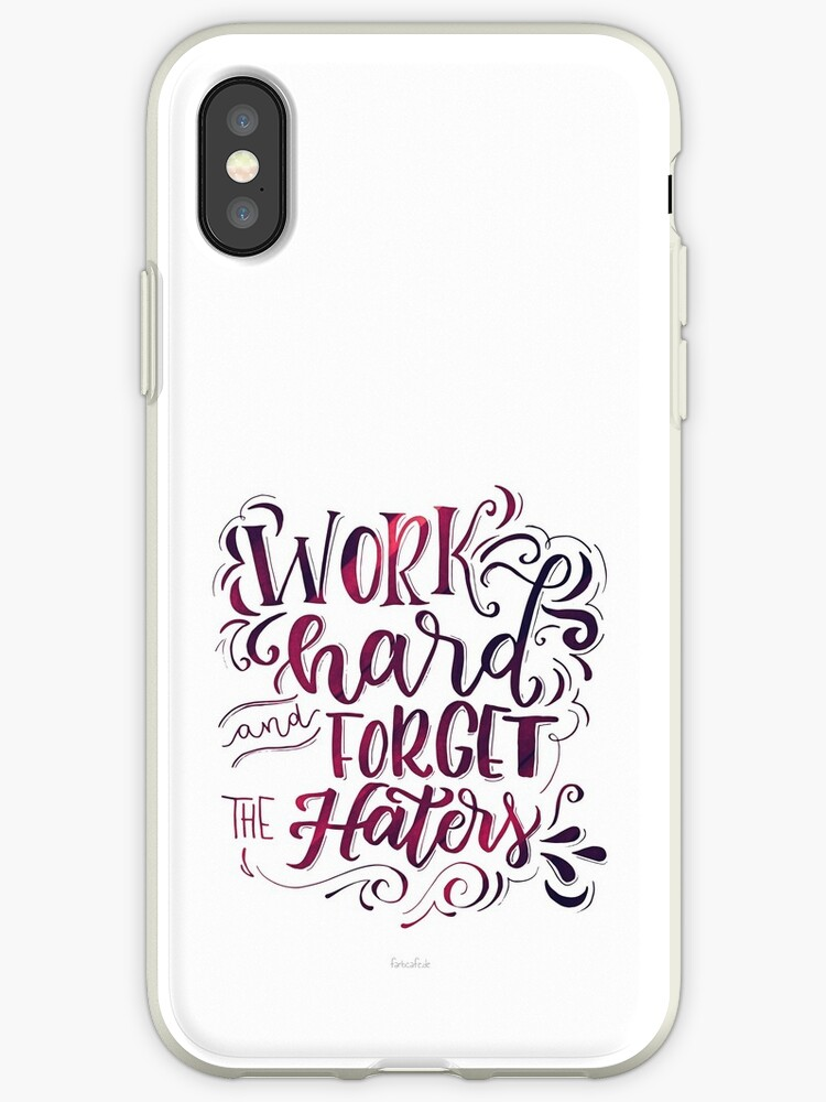 Work hard and forget the Haters! von farbcafe
