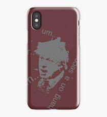 boris um er erm hang on a second iPhone Case/Skin