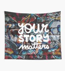 colorful hip hop grunge your story matters graffiti  Wall Tapestry
