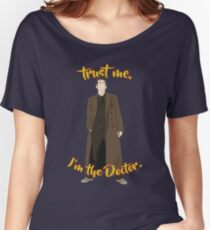 Trust me, I'm the Doctor (10) Women's Relaxed Fit T-Shirt