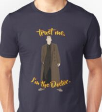 Trust me, I'm the Doctor (10) Unisex T-Shirt