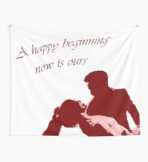 A happy beginning now is ours Wall Tapestry