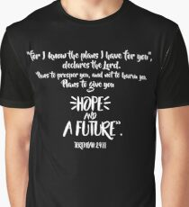 Jeremiah 29:11 Scripture Design Graphic T-Shirt