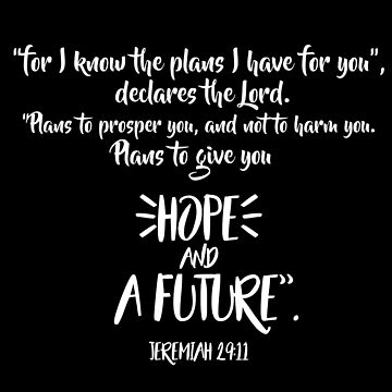 Jeremiah 29:11 Scripture Design by elliegillard