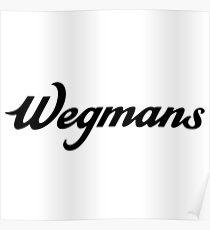 Wegman's Food Markets Inc. Poster